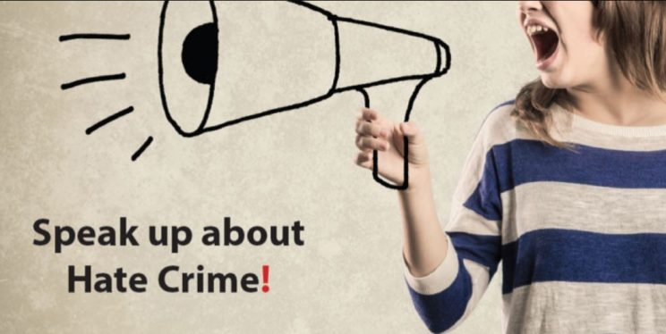 Speak up about Hate Crime