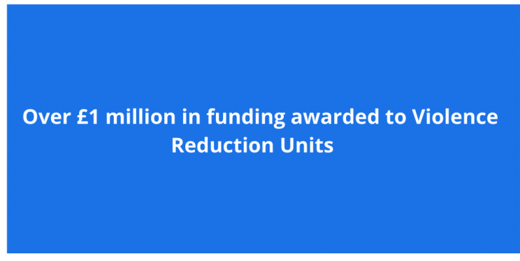 Over £1million in funding awarded to Violence Reduction Units